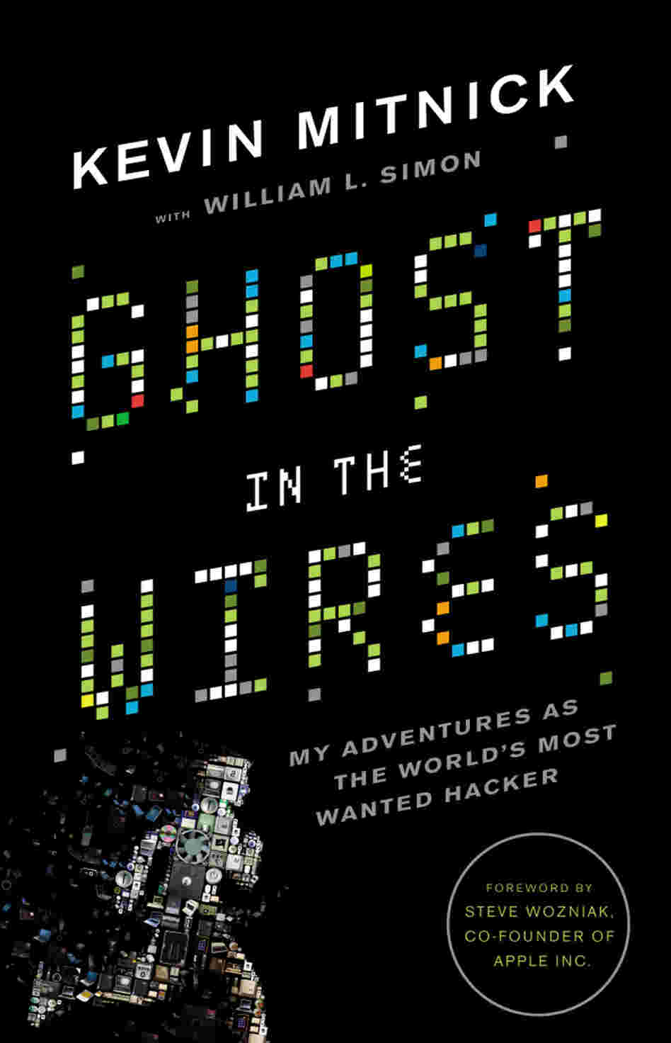 Ghost in the Wires by Kevin Mitnick