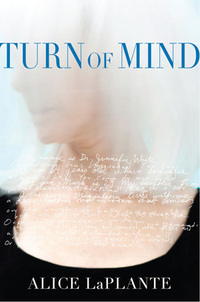 Turn of Mind by Ann LaPlante