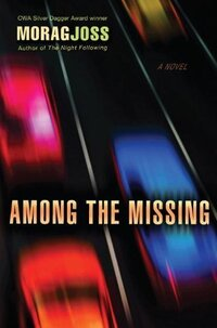 Among the Missing, by Morag Joss