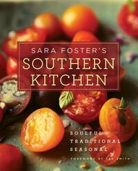 Sara Foster's Southern Kitchen by Sara Foster