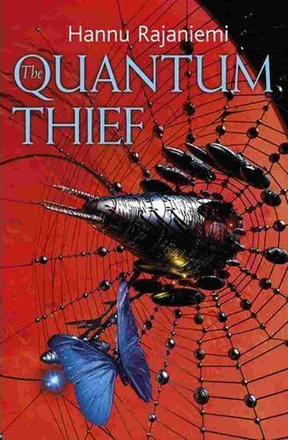The Quantum Thief by Hannu Rajaneimi