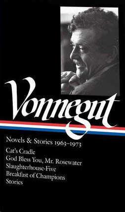 Vonnegut Novels & Stories: 1963-1973 by Kurt Vonnegut