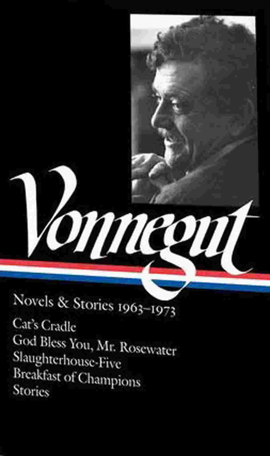 Vonnegut Novels & Stories: 1963-1973 by Kurt Vonnegut