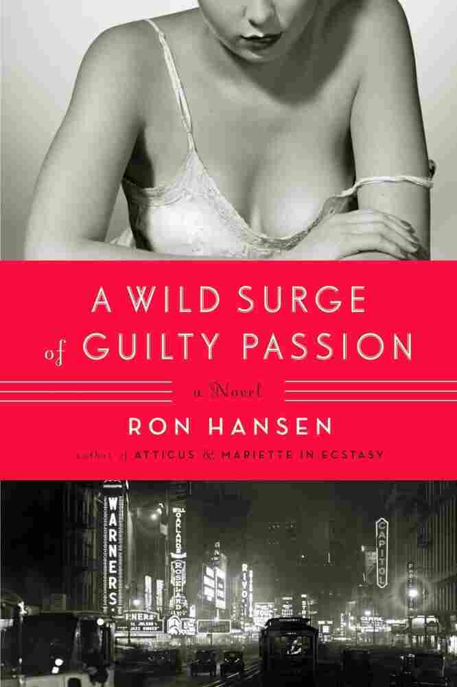 A Wild Surge of Guilty Passion by Rob Hansen