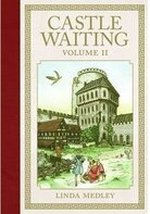 Castle Waiting 2 by Linda Medley