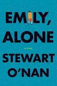 Emily Alone by Stewart O'Nan