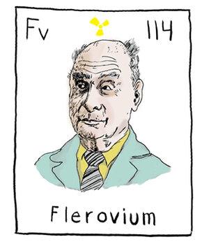 One Of The Rumored Names For Element 114 Is Flerovium After Soviet Scientist Geflyorov
