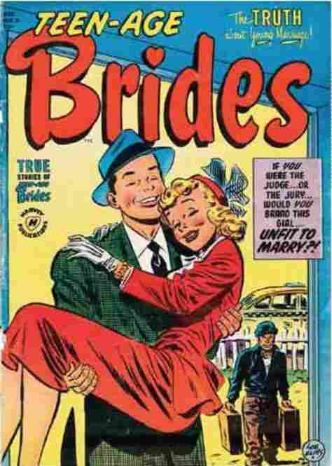 Teen-Age Brides, Issue #3, December 1953.