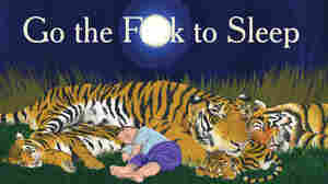 New Children's Book For Adults: 'Go The [Expletive] To Sleep'