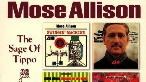 Mose Allison: 'The Sage of Tippo'