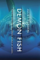 Demon Fish: Travels Through the Hidden World of Sharks by Juliet Eilperin