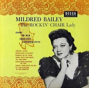 The Cover of Mildred Bailey,That Rockin' Chair Lady