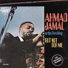 The cover of Ahmad Jamal at the Pershing: But Not for Me