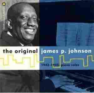 The cover of The Original James P. Johnson 1942-1945 Piano Solos