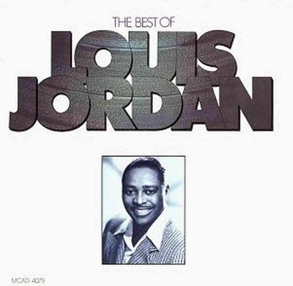 The cover of The Best of Louis Jordan