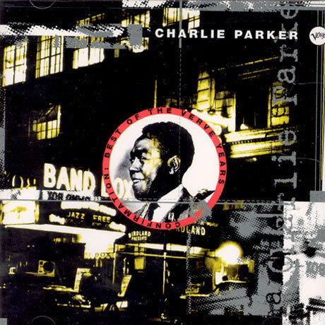 Charlie Parker: 'Confirmation: Best of the Verve Years' : NPR