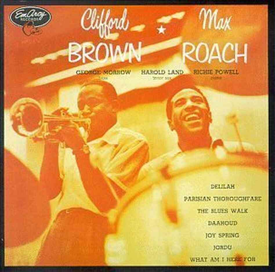 The cover of Clifford Brown and Max Roach