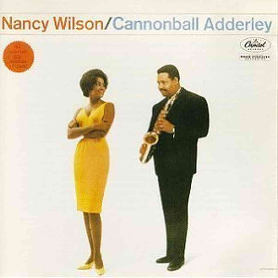 The cover of Nancy Wilson & Cannonball Adderley
