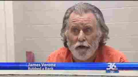 James Verone, who says he tried to rob a bank of $1 because he needs health care and thought he could get it in prison.