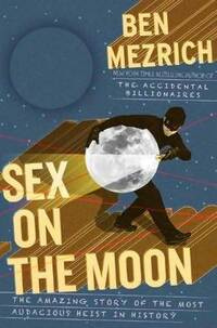 Sex on the Moon by Ben Mezerich