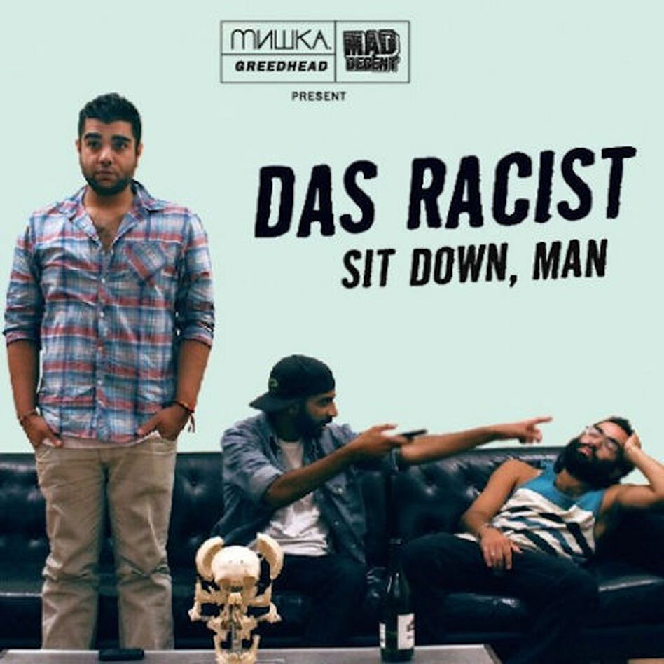"All of the musicians in the hip-hop band Das Racist are men of color. The name ""was like an inside joke that was floating around,"" they explain. ""It was a cool way to undermine sadness about race."" ( )"
