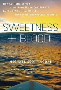 Sweetness and Blood by Michael Scott Moore