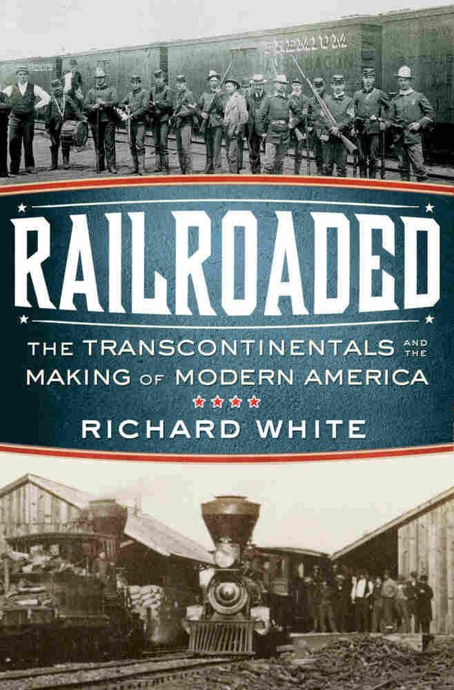 Railroaded by Richard White