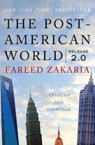 The Post-American World: Release 2.0 by Fareed Zakaria