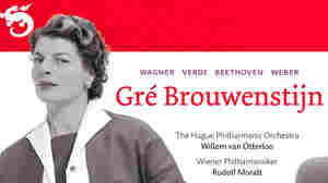 Dutch Treat: Gre Brouwenstijn Sings Verdi And Wagner