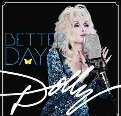 Better Day by Dolly Parton