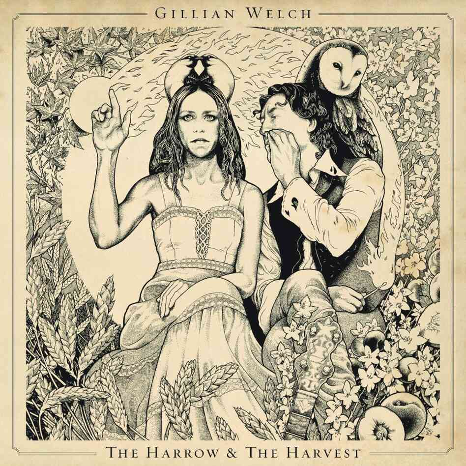 "Gillian Welch ""The Harrow And The Harvest"""