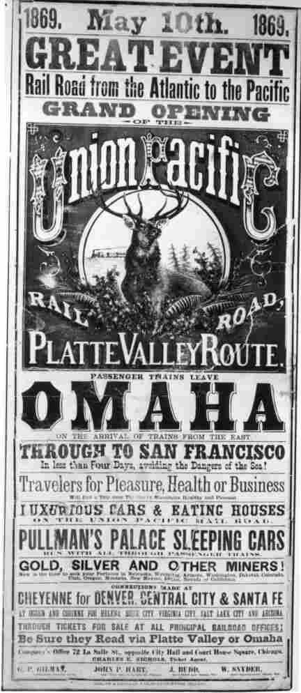 """A poster advertises the opening of Union Pacific's Platte Valley rail route in May 1869: """"Omaha through to San Francisco, in less than four days, avoiding the dangers of the sea!"""""""