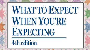 Cover of What to Expect When You're Expecting
