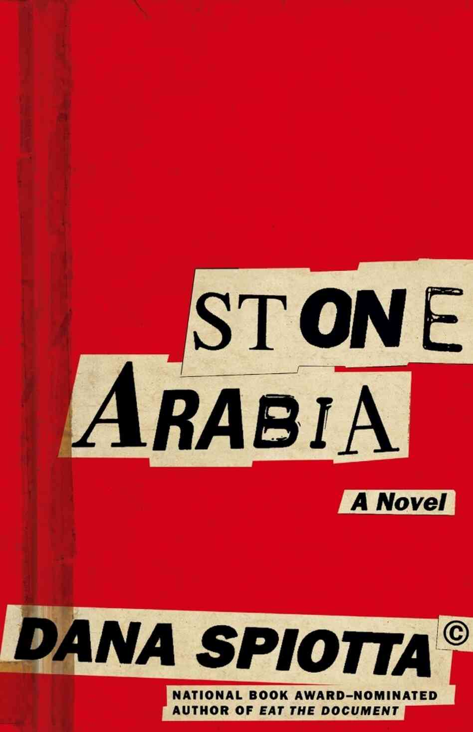 Cover of Stone Arabia, by Dana Spiotta