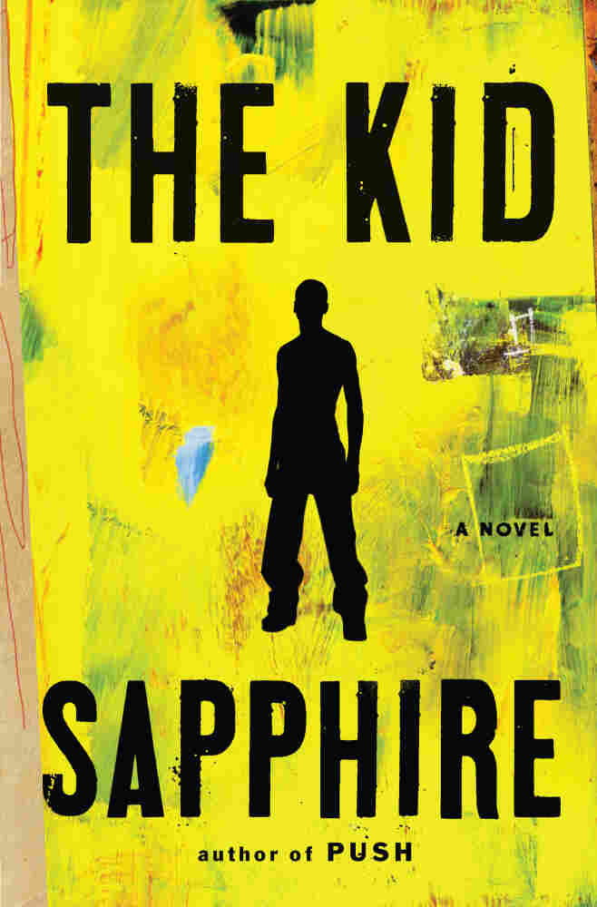 Cover of The Kid, by Sapphire