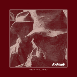The artwork for Flourishing's The Sum of All Fossils.