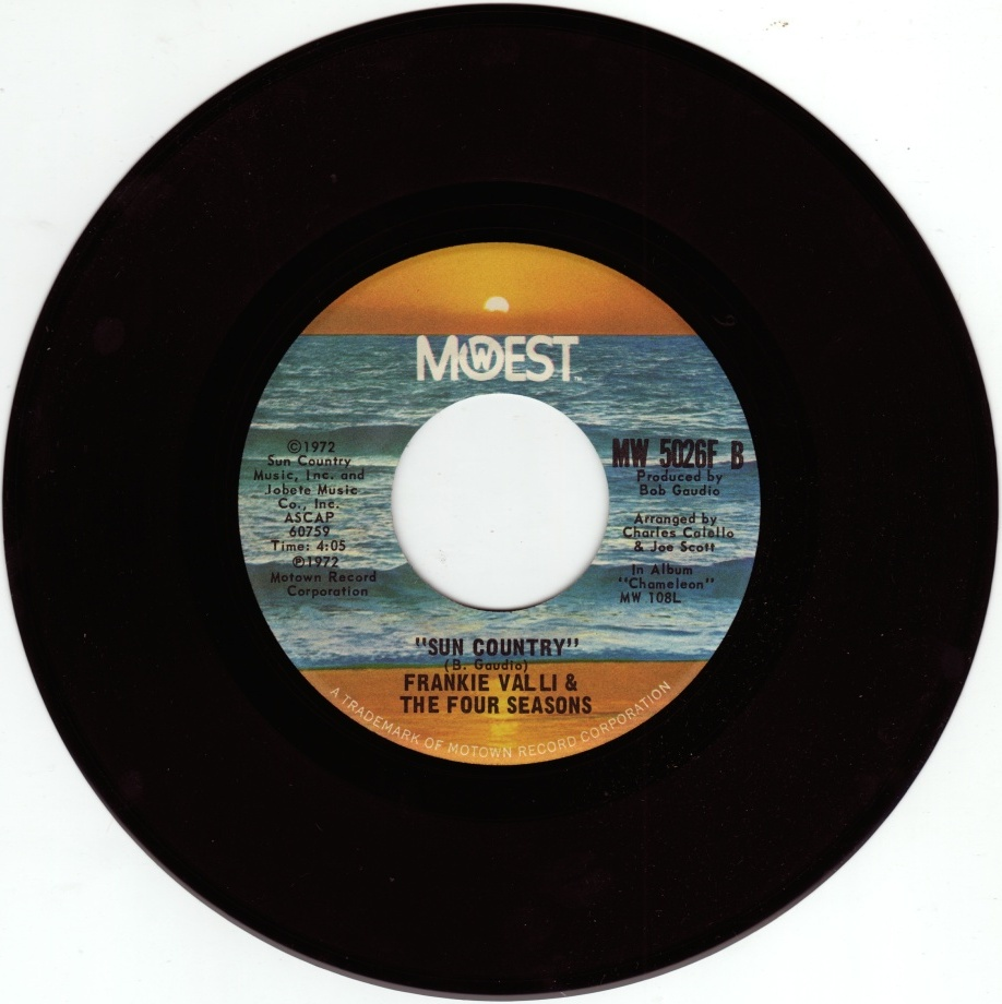 A 1972 single by Frankie Valli & The Four Seasons, featuring MoWest's sun-kissed label art.