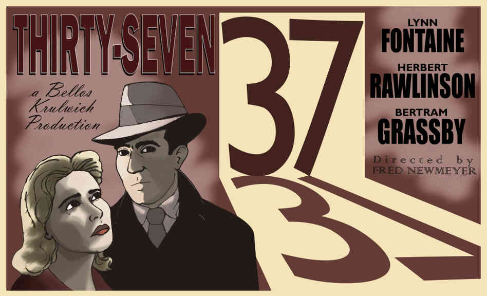 "A poster for the silent movie ""Thirty-Seven."""