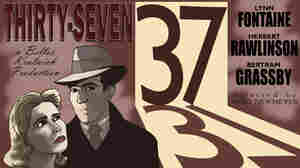"""A poster for the silent movie """"Thirty-Seven."""""""