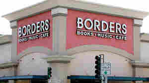 Bye Bye Borders: What The Chain's Closing Means For Bookstores, Authors And You