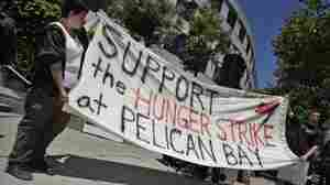 Hunger Strike Puts Focus On Calif. Prison Conditions
