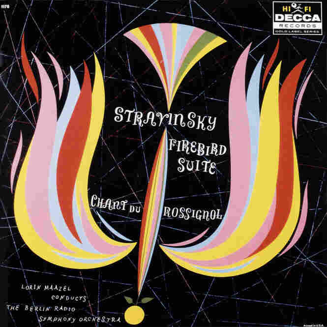 For Decca: Stravinsky's 'Firebird' Suite, with a performance led by Lorin Maazel.
