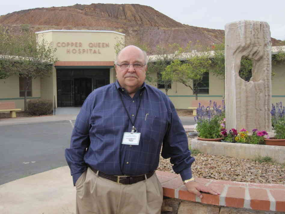 Jim Dickson, the CEO of Copper Queen Community Hospital in Bisbee, Ariz.