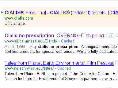"""Search for """"Cialis no prescription"""" and you'll find university websites that hackers have hijacked to redirect you to illicit online pharmacies."""