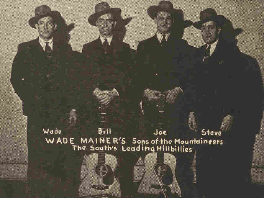"Wade Mainer's sons of the Mountaineers, the South's ""Leading Hillbillies."""