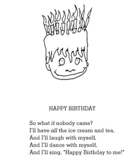 "Who says a party needs guests? The birthday boy in Shel Silverstein's poem resolves to laugh and dance by himself -- and have ""all the ice cream at tea."""