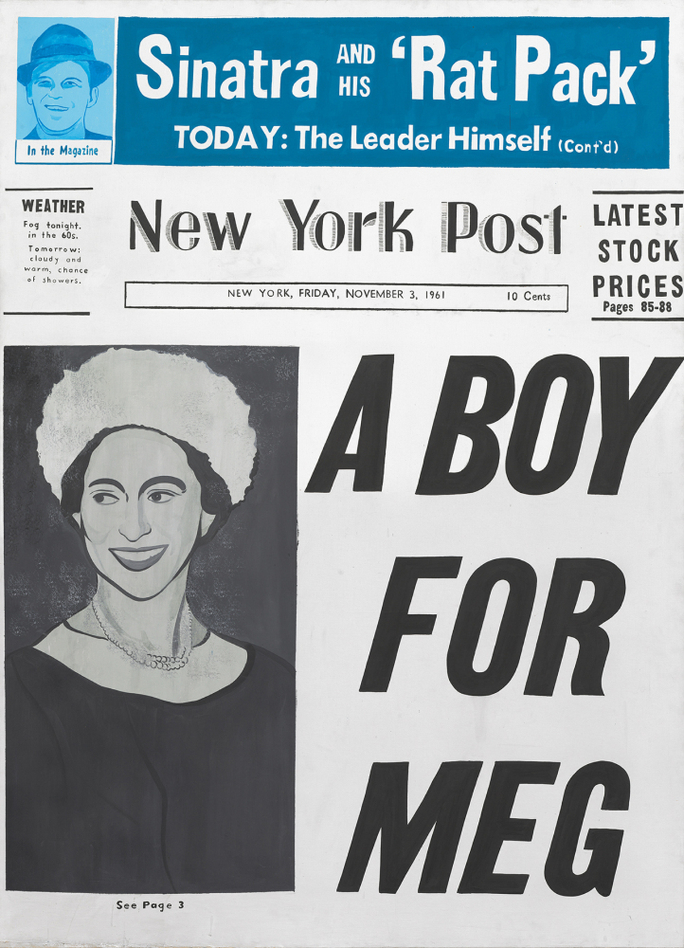 "Birth Announcement: ""Meg"" — better known as the headline-making Princess Margaret of England — made the cover of the New York Post in 1961, when her son David Linley was born."