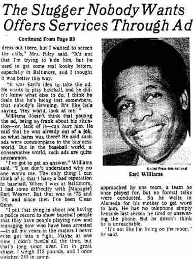In 1978 baseball player Earl Williams took out a want ad in The New York Times after he failed to sign with any major league ball team.