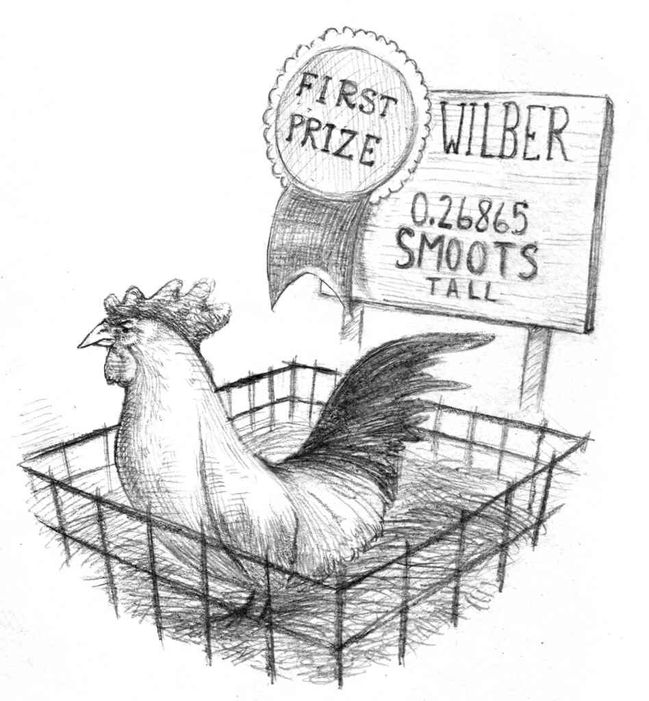 Wilber, the chicken, is 0.26865 smoots tall.