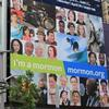 """An """"I'm A Mormon"""" billboard in New York's Times Square in June.The LDS church expanded the ad campaign to 12 new cities within the last week."""